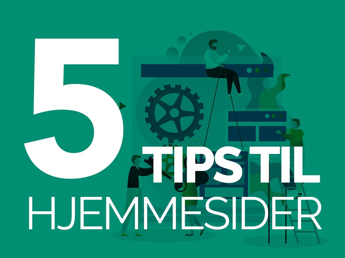 5 tips til hjemmesider