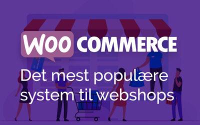 WooCommerce – Det populære system til webshops